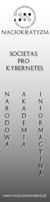 Nacjokratyzm - Societas Pro Kybernetes - Narodowa Akademia Informacyjna