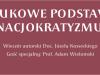 Naukowe podstawy nacjokratyzmu – wieczór autorski Doc. JózefaKosseckiego